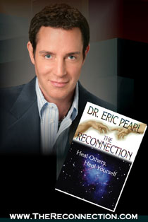 Dr. Eric Pearl >>>